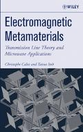 Electromagnetic Metamaterials Transmission Line Theory And Microwave Applications; The Engin...