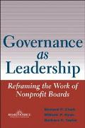 Governance As Leadership Reframing the Work of Nonprofit Boards