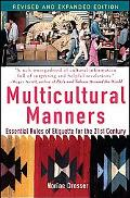 Multicultural Manners Essential Rules Of Etiquette For The 21st Century