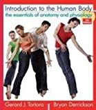 Introduction to the Human Body The Essentials of Anatomy and Physiology