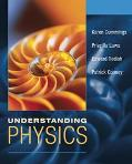 Understanding Physics, 1st Edition, with Student Access Card eGrade Plus 2 Term Set