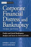 Corporate Financial Distress And Bankruptcy Predict And Avoid Bankruptcy, Analyze And Invest...