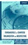 Fundamentals of Computer Organization and Architecture and Advanced Computer Architecture an...