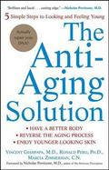 Anti-Aging Solution 5 Simple Steps to Looking and Feeling Young