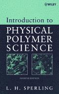 Introduction to Physical Polymer Scien