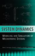 System Dynamics Modeling And Simulation of Mechatronic Systems