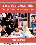 Classroom Management Creating a Successful K-12 Learning Community
