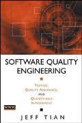 Software Quality Engineering Testing, Quality Assurance, and Quantifiable Improvement