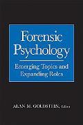 Forensic Psychology Emerging Topics And Expanding Roles