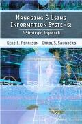 Managing And Using Information Systems A Strategic Approach