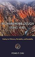 RTL Hardware Design Using Vhdl Coding For Efficiency, Portability, and Scalability
