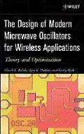 Design of Modern Microwave Oscillators for Wireless Applications Theory and Optimization