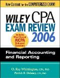 Wiley CPA Exam Review 2006: Financial Accounting and Reporting