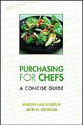 Purchasing for Chefs A Concise Guide