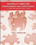 Hospitality Employee Management and Supervision Concepts and Practical Applications