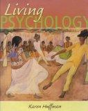 Living Psychology: Textbook and Student Study Guide