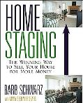 Home Staging The Winning Way to Sell Your House for More Money