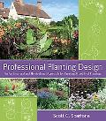 Professional Planting Design An Architectural and Horticultural Approach for Creating Mixed ...