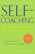 Self-Coaching The Powerful Program to Beat Anxiety And Depression