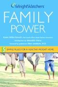 Weight Watchers Family Power 5 Simple Rules for a Healthy-Weight Home