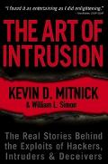 Art of Intrusion The Real Stories Behind the Exploits of Hackers, Intruders & Deceivers