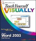 Teach Yourself VISUALLY Word 2003
