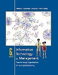 Information Technology for Management Transforming Organizations in the Digital Economy