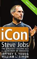 Icon Steve Jobs, The Greatest Second Act in the History of Business