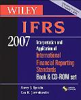 Wiley IFRS 2007 Interpretation and Application of International Financial Reporting Standards