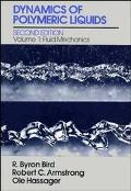Dynamics of Polymeric Liquids Fluid Mechanics