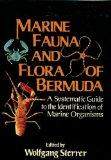Marine Fauna and Flora of Bermuda: A Systematic Guide to the Identification of Marine Organisms