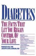 Diabetes The Facts That Let You Regain Control of Your Life