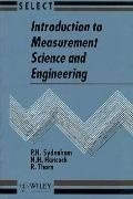 Introduction to Measurement Science and Engineering (Wiley Series in Measurement Science and...