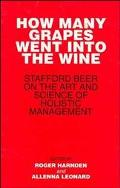 How Many Grapes Went into the Wine Stafford Beer on the Art and Science of Holistic Management