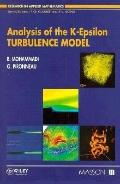 Analysis of the K-Epsilon Turbulence Model