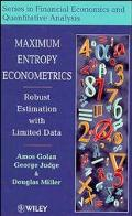 Maximum Entropy Econometrics Robust Estimation With Limited Data