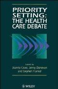 Priority Setting: The Health Care Debate