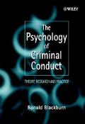 Psychology of Criminal Conduct Theory, Research and Practice