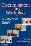 Discrimination in the Work Place - a Practical Guide
