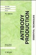 Antibody Production: Essential Techniques - Peter J. Delves