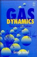Gas Dynamics Theory and Applicaitons