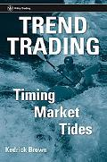 Trend Trading Timing Market Tides