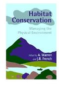 Habitat Conservation Managing the Physical Environment