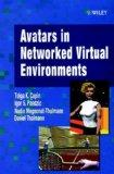 Avatars in Networked Virtual Environments - John Wiley & Sons - Hardcover