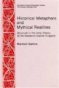 Historical Metaphors and Mythical Realities Structure in the Early History of the Sandwich I...