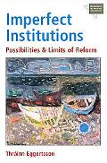 Imperfect Institutions Possibilities And Limits Of Reform