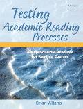 Testing Academic Reading Processes A Reproducible Resource for Reading Courses