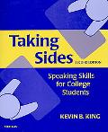 Taking Sides, Second Edition: Speaking Skills for College Students
