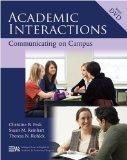 Academic Interactions: Communicating on Campus (Michigan Series in English for Academic & Pr...