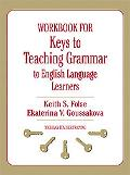 Workbook for Keys to Teaching Grammar to English Language Learners